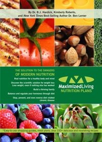 Maximized Living Nutrition Plans - The Solution to the Dangers of Modern Nutriton
