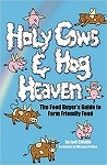 Holy Cows and Hog Heaven by Joel Salatin  (Author), Michael Pollan (Foreword)